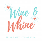 Whine and Wine Tickets